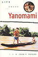 Life among the Yanomami
